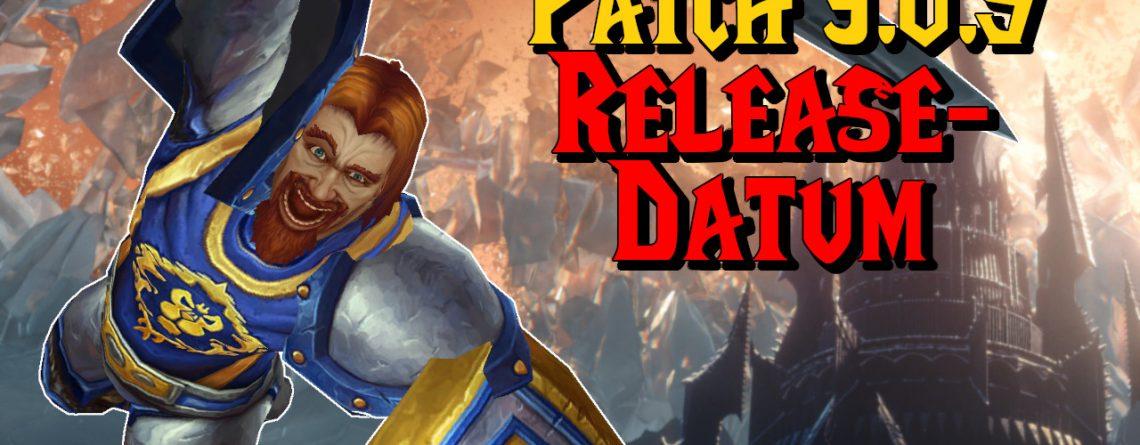 WoW Patch 905 Release Datum titel title 1280x720